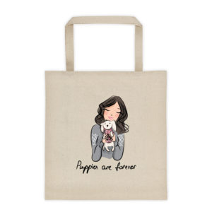 Puppies Are Forever Tote bag