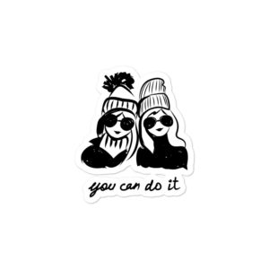 You Can Do It Bubble-free stickers